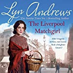 The Liverpool Matchgirl | Lyn Andrews