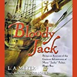 Bloody Jack | L.A. Meyer