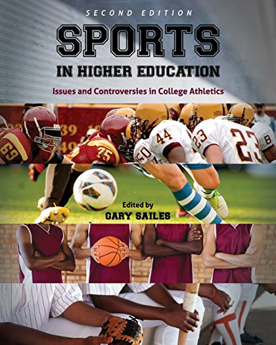 Sports in Higher Education: Issues and Controversies in College Athletics