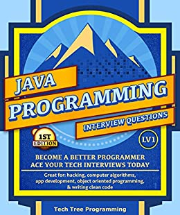 Java: Interview Questions & Programming, LV1 - The Fundamentals