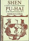 Shen Pu-Hai, Herrlee G. Creel, 0226120279