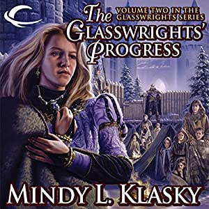 The Glasswrights' Progress Audiobook