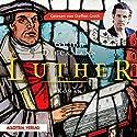 Luther Hörbuch von Guido Dieckmann Gesprochen von: Steffen Groth