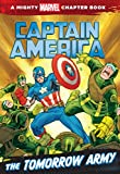 img - for Captain America: The Tomorrow Army (A Mighty Marvel Chapter Book) book / textbook / text book