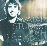 Josh Groban - Live at Avatar Studios