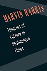 Theories of Culture in Postmodern Times (Communities) Paperback
