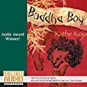 Buddha Boy Audiobook by Kathe Koja Narrated by Spencer Murphy, the Full Cast Family