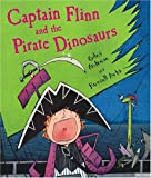 img - for Captain Flinn and the Pirate Dinosaurs book / textbook / text book