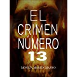 El crimen número 13. (Spanish Edition)