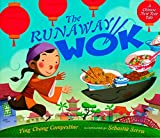 Image of The Runaway Wok: A Chinese New Year Tale