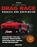 How to Build a Winning Drag Race Chassis and Suspension, Wayne Scraba, 1557884625
