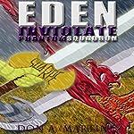 Eden Inviolate: Phantom Squadron Volume 5 | Don A. Martinez