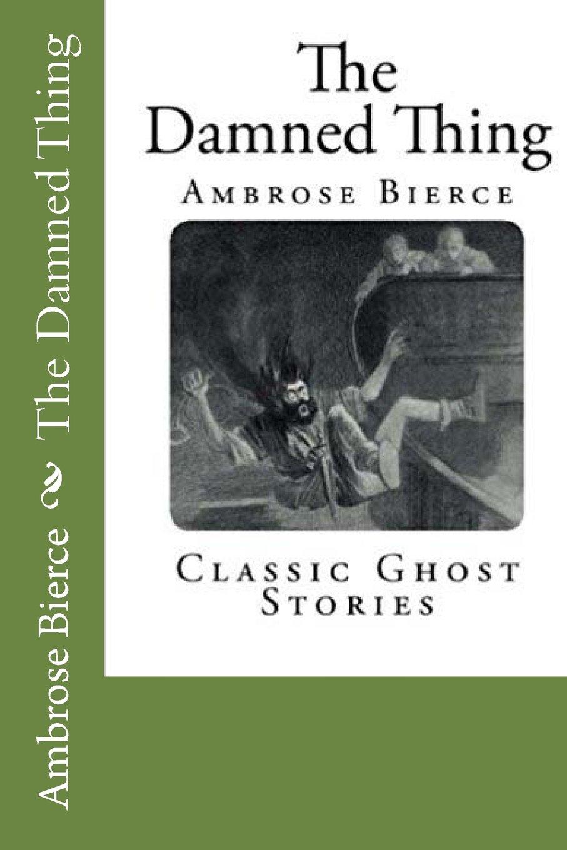 The Damned Thing PDF ePub fb2 book