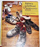 Infancy, Childhood and Adolescence : Development in Context, Steinberg, Laurence and Belsky, Jay, 0075571099