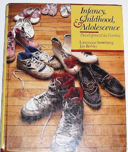 Infancy, Childhood, and Adolescence: Development in Context