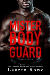 Mister Bodyguard (The Morgan Brothers) Paperback