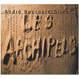 Boucourechliev - Les Archipels