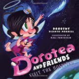 Dorotea and Friends Visit the Hospital, Dorothy Disanto-Morrell, 1426925573