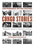 Congo Stories: Battling Five Centuries of
