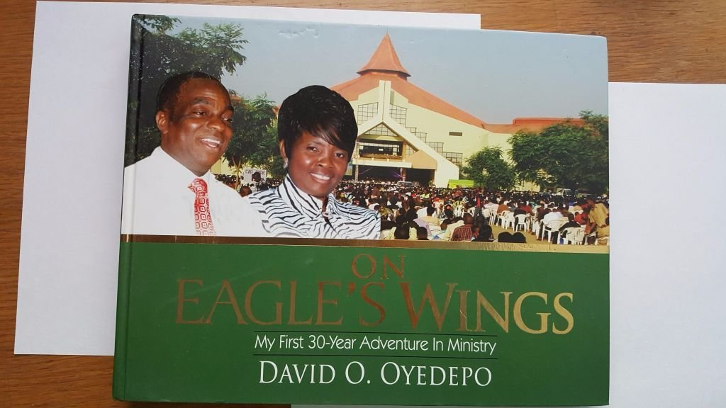 Download On Eagle's Wings: My First 30-Year Adventure in Ministry by: Bishop David O. Oyedepo pdf