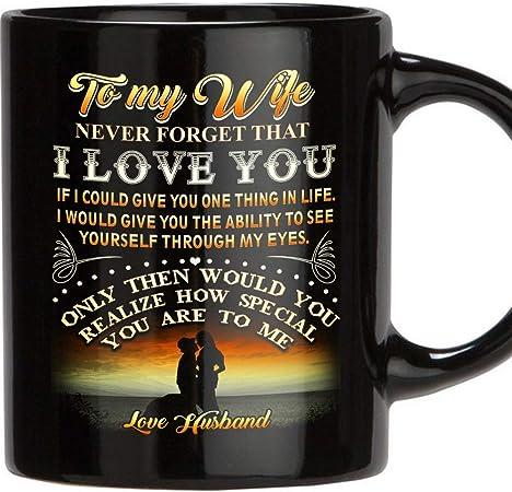 To My Wife Cadeau Mug-jamais Forget That I Love You-Cadeau Tasse Thé//Café