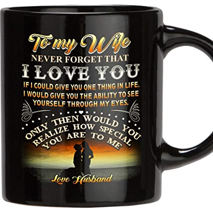 7522c3a6c6d TERAVEX Designed gifts for wife To My Wife Never Forget That I Love You 11  oz Ceramic coffee mug wedding anniversary gift for women, wife gifts from  ...