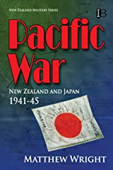Pacific War: New Zealand and Japan 1941-45 (New Zealand Military Series) Paperback