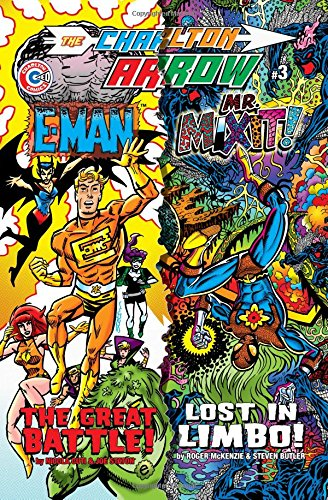 The Charlton Arrow #3 Volume 2: E-Man Mr. Mixit