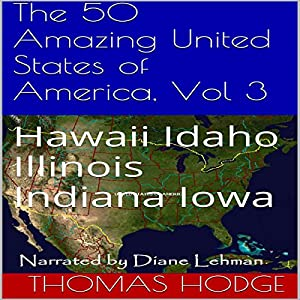 The 50 Amazing United States of America, Vol 3 Audiobook