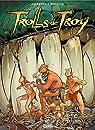 Trolls de Troy, tome 21 : L'or des Trolls par Arleston