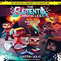 Elementia Chronicles #1: The Quest for Justice: An Unofficial Minecraft Fan Adventure Audiobook by Sean Fay Wolfe Narrated by Edward Killingback