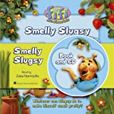 """Smelly Slugsy ( """" Fifi and the Flowertots """" )"""