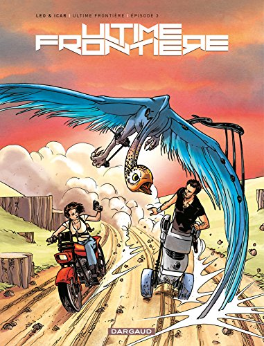 Ultime Frontière - Tome 3 (French Edition)