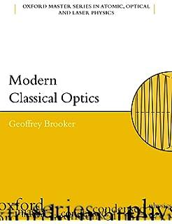 Optics miles v klein thomas e furtak 9780471872979 amazon modern classical optics oxford master series in physics fandeluxe Image collections