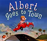 Albert Goes to Town, Jennifer Jordan, 0811808602