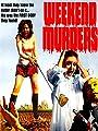 Weekend Murders