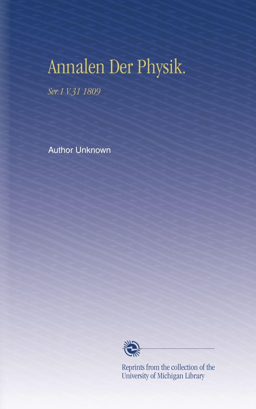 Annalen Der Physik.: Ser.1 V.31 1809 (German Edition) pdf epub