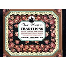 Mrs. Sharp's Traditions: Nostalgic Suggestions for Re-Creating the Family Celebrations and Seasonal Pastimes of the Victorian Home