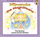 Miranda the Magnificent, Tony Bradman, 0721496091