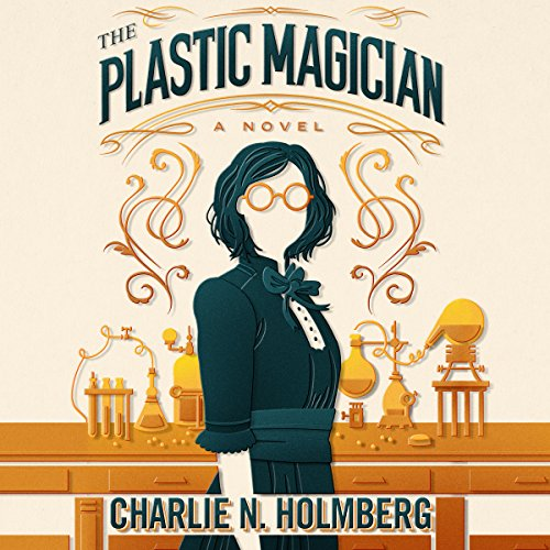 The Plastic Magician: A Paper Magician Novel cover