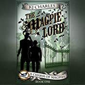 The Magpie Lord   K. J. Charles