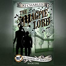 The Magpie Lord Audiobook by K. J. Charles Narrated by Cornell Collins