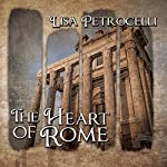 The Heart of Rome | Lisa Petrocelli