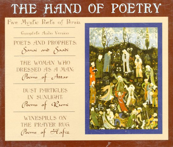 The Hand of Poetry: Five Mystic Poets of Persia by Omega Publications (NY)