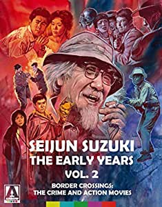 Seijun Suzuki: The Early Years. Vol. 2. Border Crossings: The Crime and Action Movies (Limited Edition) [Blu-ray + DVD]