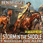 Storm in the Saddle: An Ash Colter Western, Book 3 | Ben Bridges