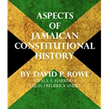 Aspects of Jamaican Constitutional History