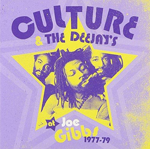 (Culture and Deejays at Joe Gibbs: 1977-1979)