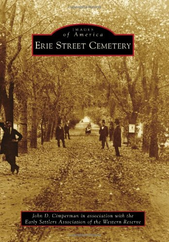 Erie Street Cemetery (Images of America Series)