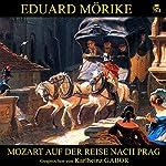 Mozart auf der Reise nach Prag | Eduard Mörike